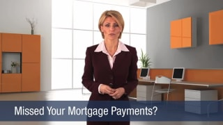 Video Missed Your Mortgage Payments