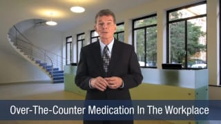 Video Over-the-Counter Medication In The Workplace