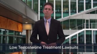 Video Low Testosterone Treatment Lawsuits