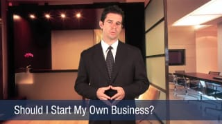 Video Should I Start My Own Business