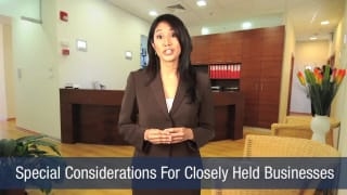 Video Special Considerations For Closely Held Business