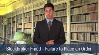 Video Stockbroker Fraud – Failure to Place an Order