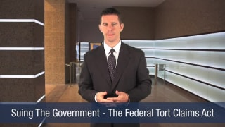 Video Suing The Government – The Federal Tort Claims Act