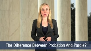 Video The Difference Between Probation And Parole