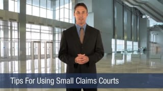 Video Tips For Using Small Claims Courts
