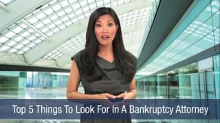 Video Top 5 Things To Look For In A Bankruptcy Attorney