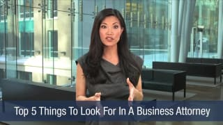 Video Top 5 Things To Look For In A Business Attorney