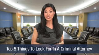 Video Top 5 Things To Look For In A Criminal Attorney