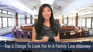 Video Top 5 Things To Look For In A Family Law Attorney