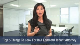 Video Top 5 Things To Look For In A Landlord Tenant Attorney