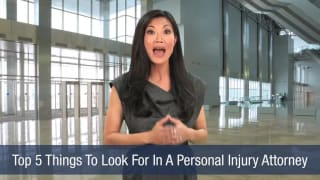 Video Top 5 Things To Look For In A Personal Injury Attorney