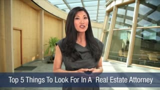 Video Top 5 Things To Look For In A Real Estate Attorney
