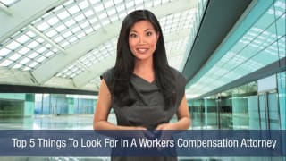 Video Top 5 Things To Look For In A Workers Compensation Attorney