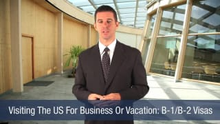 Video Visiting The US For Business Or Vacation B-1B-2 Visas