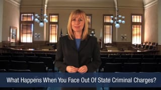 Video What Happens When You Face Out Of State Criminal Charges