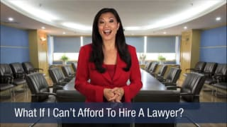 Video What If I Can't Afford To Hire A Lawyer