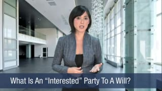 Video What Is An Interested Party To A Will
