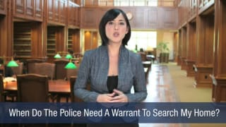 Video When Do The Police Need A Warrant To Search My Home