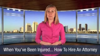 Video When You've Been Injured… How To Hire an Attorney