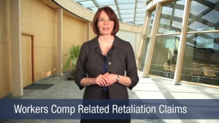 Video Workers Comp Related Retaliation Claims