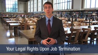 Video Your Legal Rights Upon Job Termination