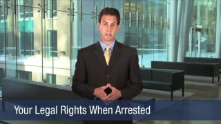 Video Your Legal Rights When Arrested